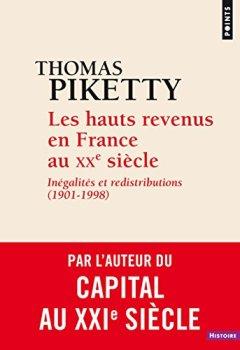 Livres Couvertures de Les hauts revenus en France au XXe siècle : Inégalités et redistributions (1901-1998)