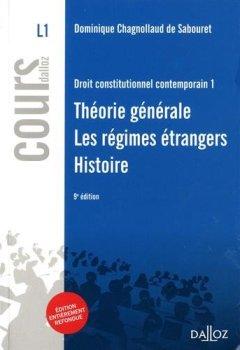 Livres Couvertures de Droit constitutionnel contemporain 1. Théorie générale - Les régimes étrangers - Histoire - 9e éd.