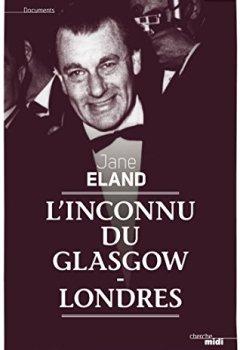 Livres Couvertures de L'Inconnu du Glasgow-Londres