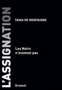 Livres Couvertures de L'assignation: Les noirs n'existent pas