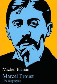 Livres Couvertures de Marcel Proust: Une biographie