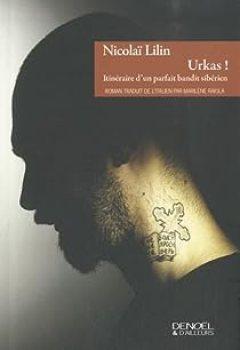 Livres Couvertures de Urkas ! : Itinéraire d'un parfait bandit sibérien