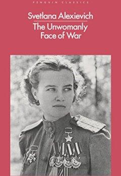 Livres Couvertures de The Unwomanly Face of War