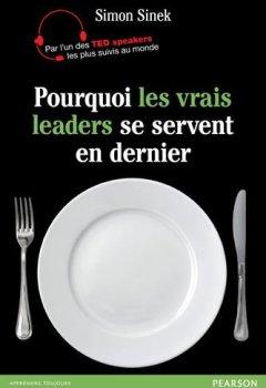 Livres Couvertures de Pourquoi les vrais leaders se servent en dernier