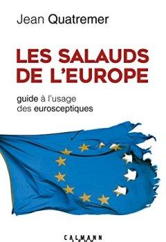 Livres Couvertures de Les Salauds de l'Europe: Guide à l'usage des eurosceptiques