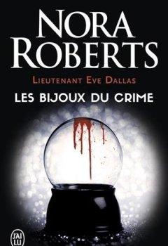 Livres Couvertures de Lieutenant Eve Dallas, tome 7 : Les Bijoux du crime