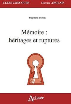 Livres Couvertures de Mémoire : héritages et ruptures