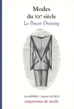 Livres Couvertures de Modes du XXe siècle : Le Power Dressing