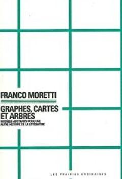 Livres Couvertures de Graphes, cartes et arbres : Modèles abstraits pour une autre histoire de la littérature