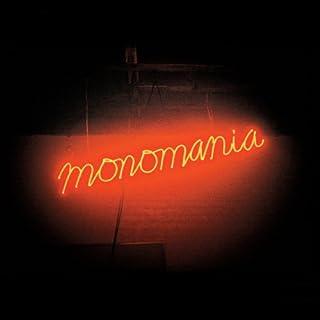 Monomania [Analog]