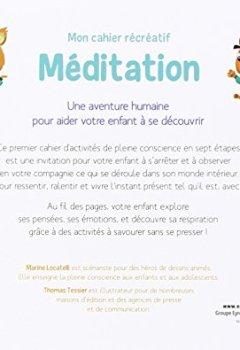 Livres Couvertures de Mon cahier récréatif Méditation : Des activité simples et ludiques pour aider votre enfant à respirer, à se concentrer et à gérer ses émotions