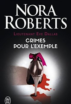 Livres Couvertures de Lieutenant Eve Dallas (Tome 2) - Crimes pour l'exemple