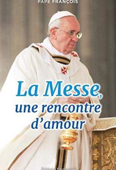 Livres Couvertures de La Messe, une Rencontre d'Amour