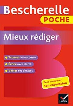 Livres Couvertures de Bescherelle poche Mieux rédiger: L'essentiel pour améliorer son expression