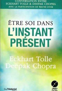 Livres Couvertures de Etre soi dans l'instant présent (1DVD)