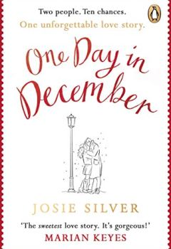 Livres Couvertures de One Day in December: The Sunday Times bestselling love story everybody is talking about this Christmas (English Edition)