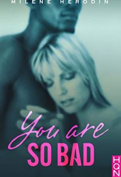 Livres Couvertures de You Are so Bad (HQN)