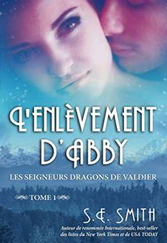 Livres Couvertures de L'enlèvement d'Abby: Les Seigneurs Dragons de Valdier Tome 1