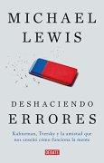 Livres Couvertures de Deshaciendo errores/ The Undoing Project: Kahneman, Tversky y la amistad que cambió el mundo/ A Friendship That Changed Our Minds