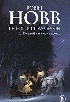 Livres Couvertures de Le Fou et l'Assassin, Tome 3 : En quête de vengeance