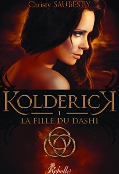 Kolderick: 1 - La fille du Dashi