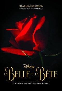 Livres Couvertures de La Belle et la Bete, Dans les Coulisses d'un Classique Disney
