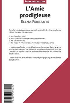 Livres Couvertures de L'Amie prodigieuse d'Elena Ferrante (Fiche de lecture): Résumé complet et analyse détaillée de l'oeuvre