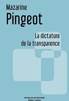 Livres Couvertures de La Dictature de la transparence