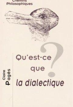 Livres Couvertures de Qu'est-ce que la dialectique?