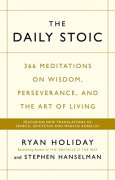 Buchdeckel von The Daily Stoic: 366 Meditations on Wisdom, Perseverance, and the Art of Living:  Featuring new translations of Seneca, Epictetus, and Marcus Aurelius