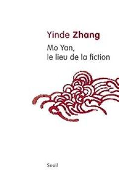 Livres Couvertures de Mo Yan, le lieu de la fiction