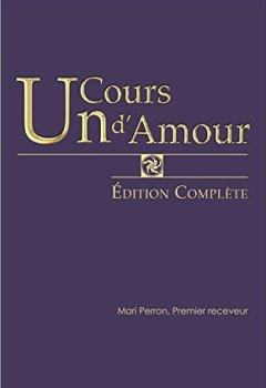 Livres Couvertures de Un Cours d'Amour - Edition complète