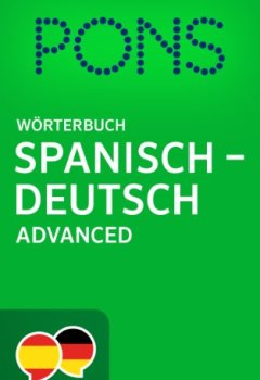 Abdeckungen PONS Wörterbuch Spanisch -> Deutsch Advanced / Diccionario PONS Español -> Alemán Advanced (Spanish Edition)