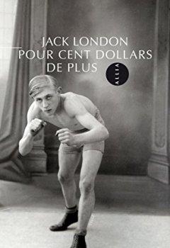 Livres Couvertures de Pour cent dollars de plus (nouvelle édition)