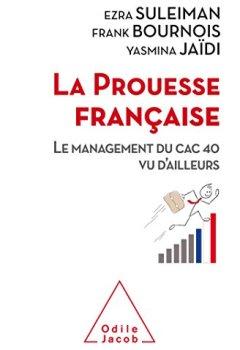 Livres Couvertures de La Prouesse française: Le management du CAC 40 vu d'ailleurs