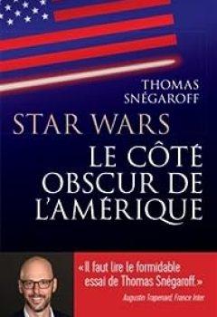 Star Wars : Le Côté Obscur De L'Amérique