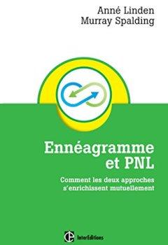 Livres Couvertures de Ennéagramme et PNL - Comment les deux approches s'enrichissent mutuellement