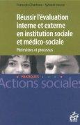 Livres Couvertures de Réussir l'évaluation interne en action sociale