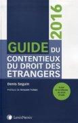 Livres Couvertures de Guide du contentieux du droit des étrangers