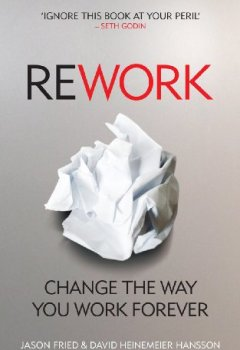 Livres Couvertures de ReWork: Change the Way You Work Forever