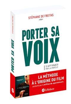 Livres Couvertures de Porter sa voix - S'affirmer par la parole