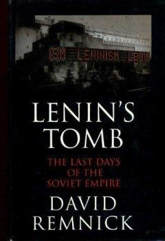 Buchdeckel von Lenin's Tomb: Last Days of the Soviet Empire