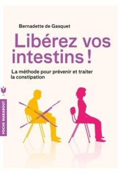 Livres Couvertures de Libérez vos intestins !: La méthode pour prévenir et traiter la constipation