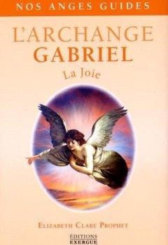 L'Archange Gabriel : La joie de Indie Author