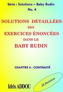 Livres Couvertures de SOLUTIONS DÉTAILLÉES DES EXERCICES ÉNONCÉS DANS LE BABY RUDIN: CHAPITRE 4 : CONTINUITÉ (SOLUTIONS - BABY RUDIN)