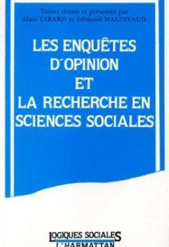 Livres Couvertures de Les enquêtes d'opinion et la recherche en sciences sociales