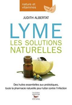 Livres Couvertures de Maladie de Lyme : les solutions naturelles