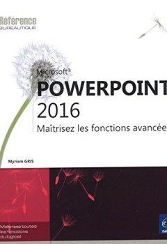 Livres Couvertures de PowerPoint 2016 - Maîtrisez les fonctions avancées