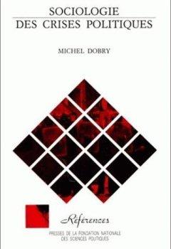 Livres Couvertures de Sociologie des crises politiques