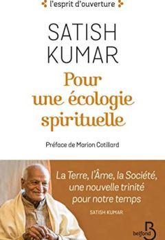 Livres Couvertures de Pour une écologie spirituelle : La Terre, l'Âme, la Société, une nouvelle trinité pour notre temps